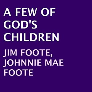 A Few of God's Children Audiobook