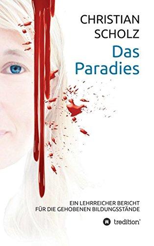 Das Paradies: Ein lehrreicher Bericht