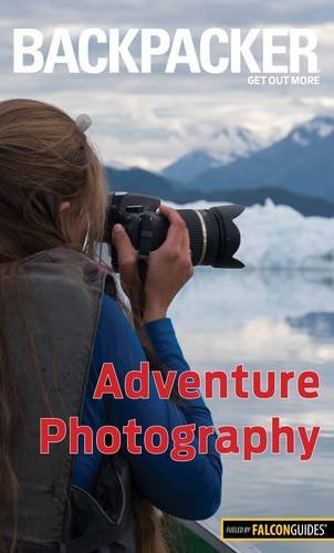 Backpacker Adventure Photography - Paperback. A pocket-size how-to guide to taking great pictures outdoors.