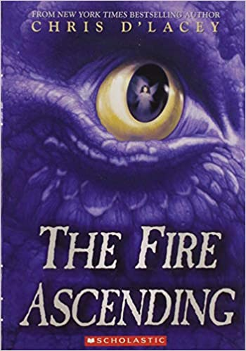 The Fire Ascending The Last Dragon Chronicles 7 By Chris Dlacey