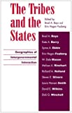 The Tribes and the States, , 0742510603