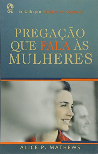 Pregação que Fala as Mulheres (Em Portuguese do Brasil)