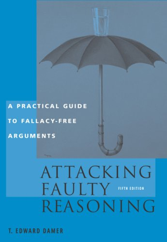 an analysis of an argument on attacking faulty reasoning by t edward damer