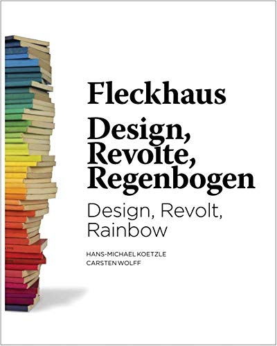 Audiobook cover from Fleckhaus: Design, Revolt, Rainbow by Willy Fleckhaus
