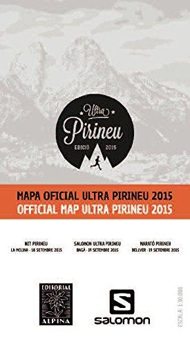 Descargar Libro Mapa Oficial Ultra Pirineu 2015. Escala 1:30.000. Español, Català, English. Editorial Alpina. Vv.aa.