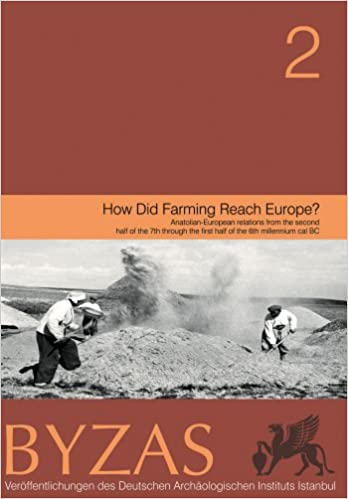 How Did Farming Reach Europe? (Deutsches Archaologisches