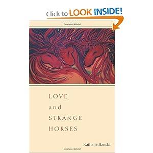 Love and Strange Horses (Pitt Poetry Series) Nathalie Handal