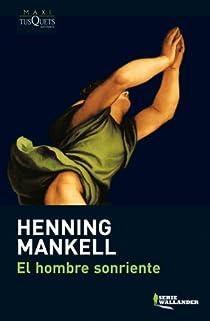 L'home que somreia par Mankell