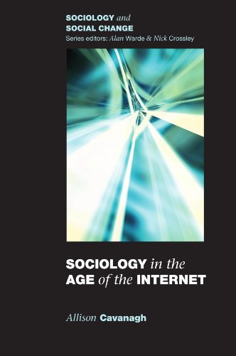Sociology in the Age of the Internet (Sociology and Social Change)