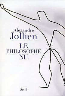 Le philosophe nu, Jollien, Alexandre