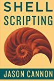 Shell Scripting Made Easy If you want to learn how to write shell scripts like a pro, solve real-world problems, or automate repetitive and complex tasks, read on. Hello. My name is Jason Cannon and I'm the author ofLinux for Beginners,Python Progr...