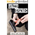 Lethal Dispatch