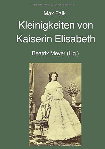 Kleinigkeiten von Kaiserin Elisabeth