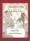 : The Gingham Dog and the Calico Cat