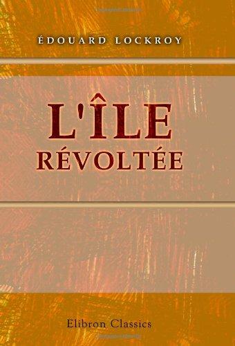 Read Online L'île révoltée (French Edition) PDF