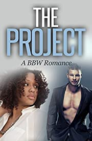 The Project: A BBW Romance