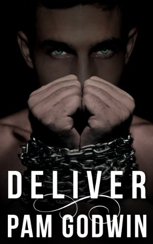 Deliver by [Godwin, Pam]