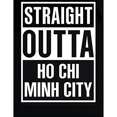 Inked Creatively Straight Outta Ho Chi Minh City City Sticker (Best Of Ho Chi Minh)