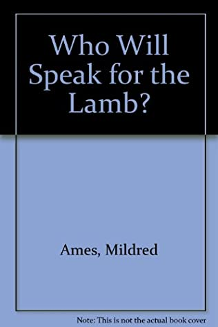 book cover of Who Will Speak for the Lamb?