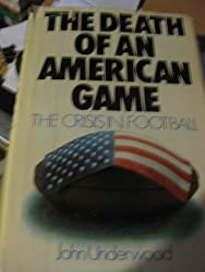 The death of an American game: The crisis in football