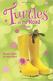 Turtles in the Road: A Novel