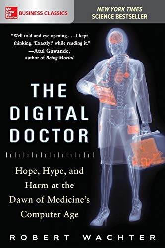 Pdf Medical Books The Digital Doctor: Hope, Hype, and Harm at the Dawn of Medicine's Computer Age