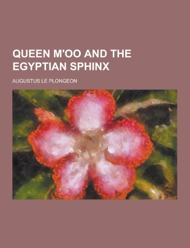 (Queen M'Oo and the Egyptian)