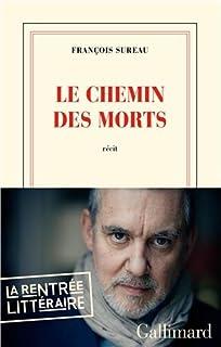 Le chemin des morts, Sureau, François