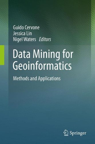 Data Mining for Geoinformatics: Methods and Applications by Springer