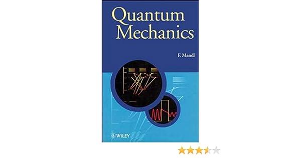 Quantum mechanics manchester physics series 1 franz mandl quantum mechanics manchester physics series 1 franz mandl amazon fandeluxe Choice Image