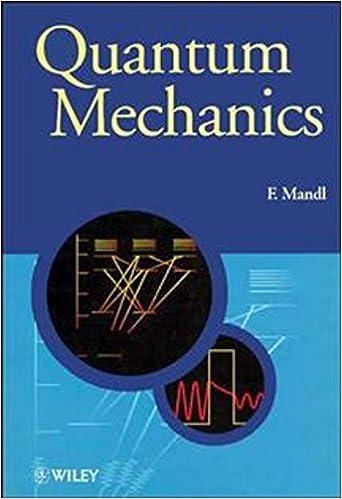 Quantum mechanics manchester physics series 1 franz mandl quantum mechanics manchester physics series 1st edition kindle edition fandeluxe Choice Image