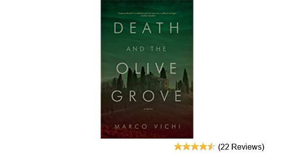 Death and the Olive Grove: A Novel (Inspector Bordelli Mysteries ...