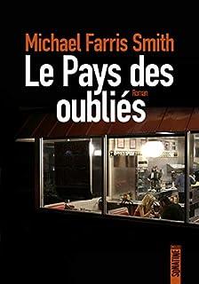 Le pays des oubliés, Smith, Michael Farris