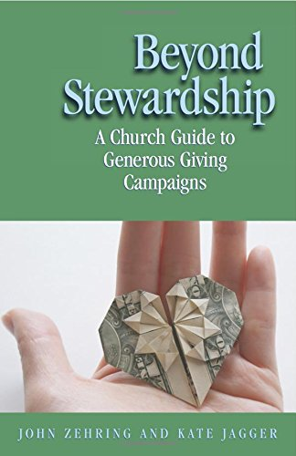 Beyond Stewardship: A Church Guide to Generous Giving Campaign pdf