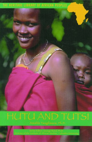 Hutu and Tutsi (Heritage Library of African Peoples)