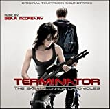 TERMINATOR: THE SARAH CONNOR CHRONICLES [Soundtrack]