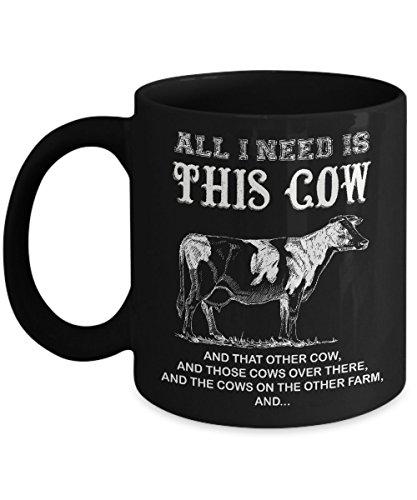 Scottish Highland Dancing Costumes (All I Need Is This Cow Coffee Mug Farmer Who Love Cows Ceramic 11oz (Black))