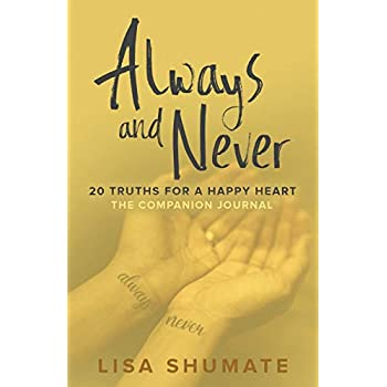 Always and Never: The Companion Journal