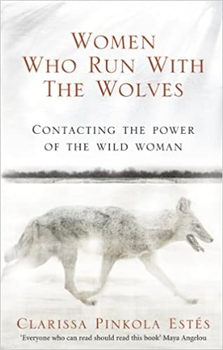 Image result for women who run with the wolves