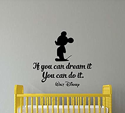amazon com if you can dream it you can do it wall decal walt disneyif you can dream it you can do it wall decal walt disney quote mickey mouse