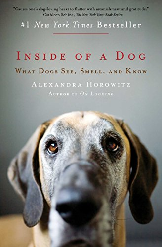 [Inside of a Dog: What Dogs See, Smell, and Know] (Animals That Begin With E)