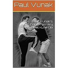 Paul Vunak's Contemporary Jeet Kune Do