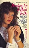 Breaking up Is Hard to Do, Bruce Hart and Carole Hart, 0380899701