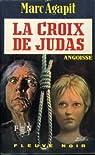 La Croix de Judas par Agapit