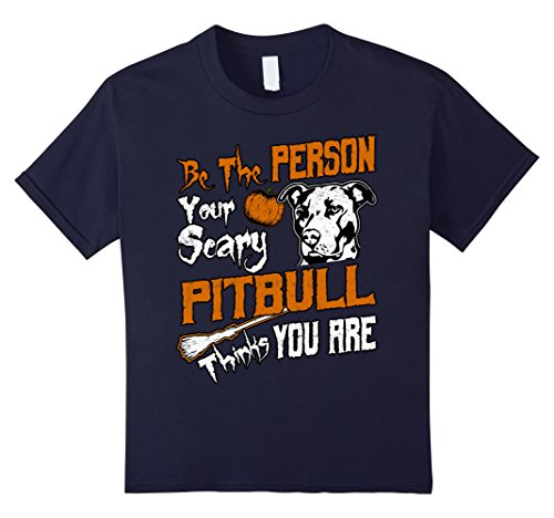 Kids Be The Person Your Scary Pitbull Thinks You Are T-Shirt 12 (Crazy Person Costume)