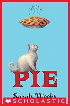 Pie by [Weeks, Sarah]