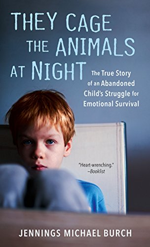 - They Cage the Animals at Night: The True Story of an Abandoned Child's Struggle for Emotional Survival (Signet)