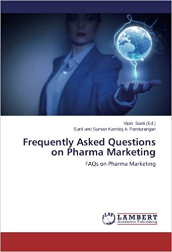 Book Frequently Asked Questions on Pharma Marketing: FAQs on Pharma Marketing