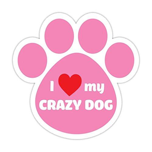 Crazy Cat Dog (I Love My Crazy Dog Pink Bumper Sticker Vinyl Decal 5