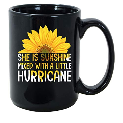 She Is Sunshine Mixed with a Little Hurricane Sunflower Women Girls Gift for Daughter Mom Wife Black Ceramic Coffee Tea Mug Cup 11oz (15oz)